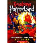 Streets of Panic Park (Goosebumps Horrorland #12)鸡皮疙瘩-惊恐乐园12:恐慌公园的街道