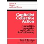 【预订】Capitalist Collective Action: Competition, Cooperation