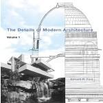 【预订】The Details of Modern Architecture: Volume 1