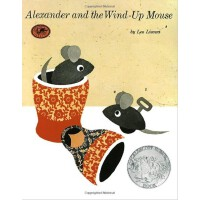 Alexander and the Wind-up Mouse (by Leo Lionni) 亚历山大和发条老鼠 1970年凯迪克银奖 9780394829111