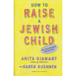 HOW TO RAISE A JEWISH CHILD(ISBN=9780805212211) 英文原版