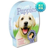 I Love Puppies我喜欢:小狗 儿童游戏模型 趣味游戏 英文原版书