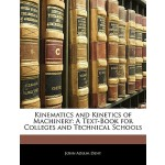 【预订】Kinematics and Kinetics of Machinery: A Text-Book for C