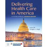 【预订】Delivering Health Care in America: A Systems Approach