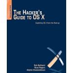 【预订】The Hacker's Guide to OS X: Exploiting OS X from the Ro
