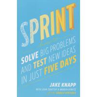 【预订】Sprint How to Solve Big Problems and Test New Ideas in