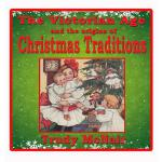 【预订】The Victorian Age and the Origins of Christmas Traditio