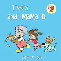 【预订】Tot's and Mama D