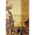 【预订】The Making of Bourgeois Europe Absolutism, Revolution,
