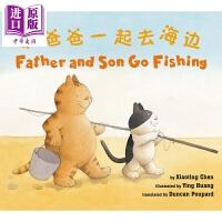 【中商原版】Father and Son Go Fishing 和爸爸一起去海边 中英双语 国版绘本 儿童识字读物 学龄