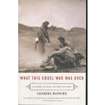WHAT THIS CRUEL WAR WAS OVER(ISBN=9780307277329) 英文原版