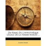 【预订】Du Rang de L'Hypothque Lgale de La Femme Marie ...