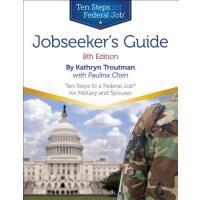 【预订】Jobseeker's Guide: Ten Steps to a Federal Job for Milit