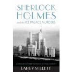 【预订】Sherlock Holmes and the Ice Palace Murders