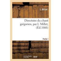 【预订】Directoire Du Chant Gr?gorien, Par I. Millet,