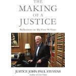 【预订】The Making of a Justice: Reflections on My First 94 Yea