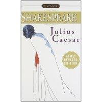 恺撒大帝 Julius Caesar (Signet Classic Shakespeare莎士比亚) 英文原版