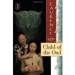 Child of the Owl 猫头鹰的孩子(1977年波士顿号角奖) ISBN9780064403368