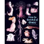 【预订】How to Get Rid of Ghosts