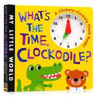 鳄鱼时钟书 英文原版绘本 What's The Time Clockodile儿童时间认知纸板操作书 趣味玩具书 幼儿英