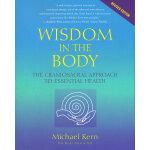 WISDOM IN THE BODY(ISBN=9781556435591) 英文原版