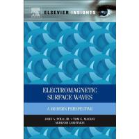 【预订】Electromagnetic Surface Waves: A Modern Perspective