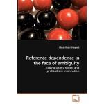 【预订】Reference Dependence in the Face of Ambiguity