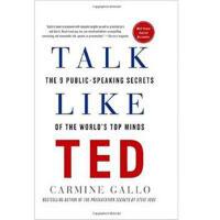 像TED一样演讲:打造世界*演讲的9个秘诀 英文原版  Talk Like TED