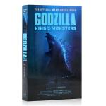 现货 哥斯拉2怪兽之王 官方电影小说 英文原版进口 Godzilla King of the Monsters The