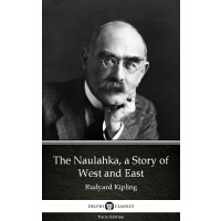 The Naulahka, a Story of West and East by Rudyard Kipling -