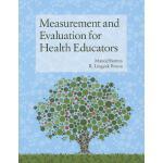 【预订】Measurement and Evaluation for Health Educators