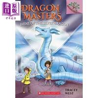 【中商原版】Dragon Masters #11: Shine Of The Silver Dragon 学乐大树系列: