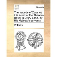 【预订】The Tragedy of Zara. as It Is Acted at the Theatre-Roya