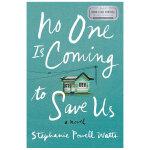 No One Is Coming to Save Us,没有人来救我们 Stephanie Powell Watts作