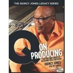 【预订】The Quincy Jones Legacy Series: Q on Producing: The Sou