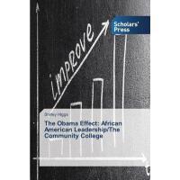 【预订】The Obama Effect: African American Leadership/The Commu