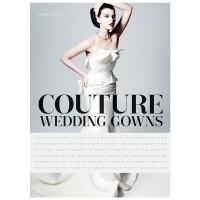 Couture Wedding Gowns 婚纱礼服服装 进口原版正版图书