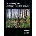 【预订】In Training for a Happy Hunting Ground
