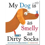 【预订】My Dog Is As Smelly As Dirty Socks 我的狗狗臭烘烘 童书