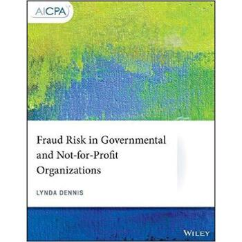 【预订】Fraud Risk in Governmental and Not-For-Profit Organizations 9781119509134 美国库房发货,通常付款后3-5周到货!
