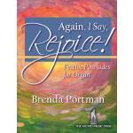 【预订】Again, I Say, Rejoice!: Festive Postludes for Organ
