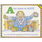 A My Name Is Alice (by Steven Kellogg) 我叫艾莉丝 ISBN9780140546