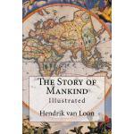 【预订】The Story of Mankind: Illustrated