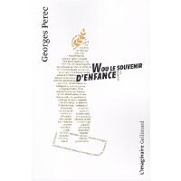 【法语原版】W或童年记忆(自传) W ou le Souvenir d'enfance 乔治・佩雷克 进口法语书