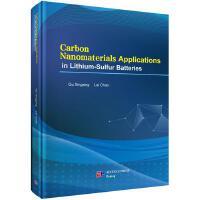 �{米碳材料在�硫�池中的��用研究(英文版) GuXing,LaiChao 科�W出版社 9787030622013