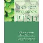 【预订】Mind-Body Workbook for Ptsd: A 10-Week Program for Heal