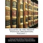 【预订】Bulletin of the Mount Weather Observatory, Volume 1