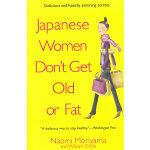 JAPANESE WOMEN DON'T GET OLD(ISBN=9780385339988) 英文原版