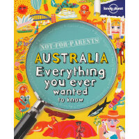 Not for Parents Australia: Everything You Ever Wanted to Kn