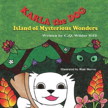 【预订】Karla the Dog: Island of Mysterious Wonders 预订商品,需要1-3个月发货,非质量问题不接受退换货。